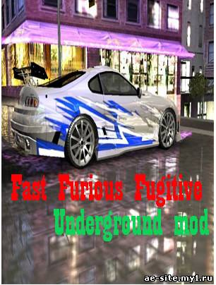 Fast Furious Fugitive-Underground 3D mod by Torpeda